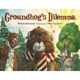Groundhogs Dilemma